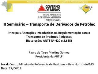 III Seminário – Transporte de Derivados de Petróleo