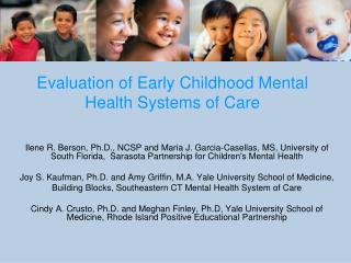 Evaluation of Early Childhood Mental Health Systems of Care