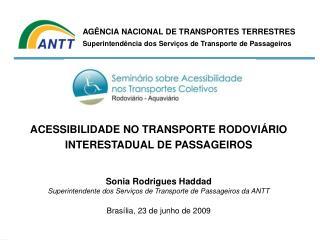 ACESSIBILIDADE NO TRANSPORTE RODOVI�RIO INTERESTADUAL DE PASSAGEIROS
