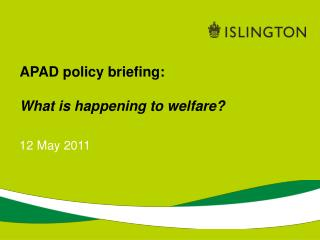 APAD policy briefing: What is happening to welfare?