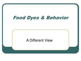 Food Dyes & Behavior