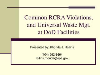Common RCRA Violations, and Universal Waste Mgt. at DoD Facilities