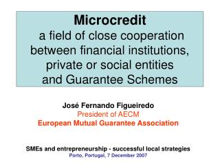 José Fernando Figueiredo President of AECM European Mutual Guarantee Association