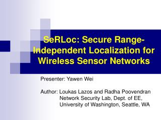 SeRLoc: Secure Range-Independent Localization for Wireless Sensor Networks