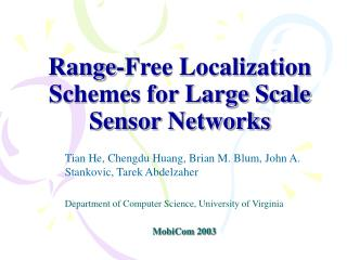 Range-Free Localization Schemes for Large Scale Sensor Networks