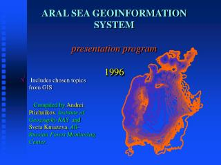 ARAL SEA GEOINFORMATION SYSTEM presentation program 1996