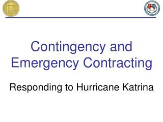 Contingency and Emergency Contracting