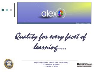 Quality for every facet of learning…..