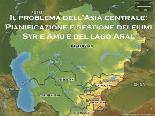 Il  problema dell'Asia centrale :