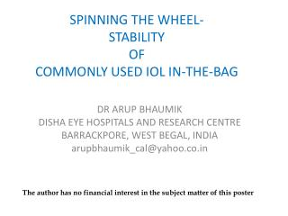 SPINNING THE WHEEL- STABILITY OF COMMONLY USED IOL IN-THE-BAG