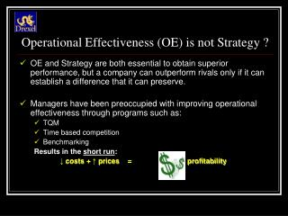 Operational Effectiveness OE is not Strategy