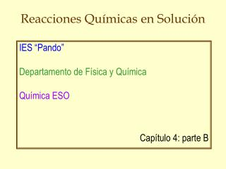 Reacciones Químicas en Solución