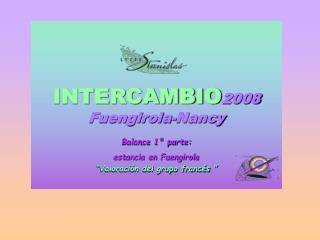 INTERCAMBIO 2008 Fuengirola-Nancy