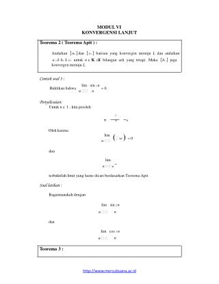MODUL VI KONVERGENSI LANJUT Teorema 2 ( Teorema Apit ) :