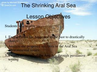 The Shrinking Aral Sea Lesson Objectives