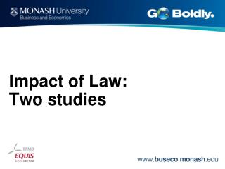 Impact of Law: Two studies