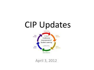 CIP Updates