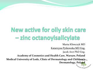 New active for oily skin care – zinc  octanoylsalicylate
