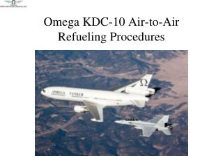Omega KDC-10 Air-to-Air Refueling Procedures