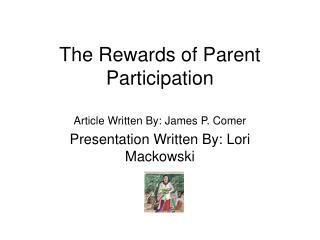 The Rewards of Parent Participation
