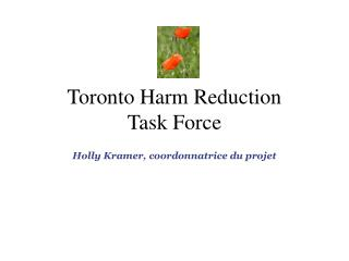 Toronto Harm Reduction  Task Force