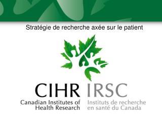 Stratégie de recherche axée sur le patient