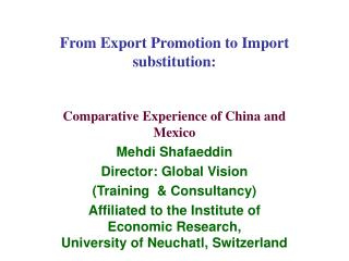 From Export Promotion to Import substitution: