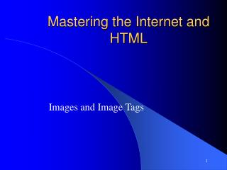 Mastering the Internet and HTML