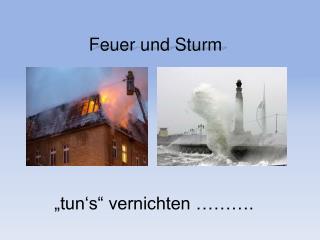 Feuer und Sturm