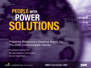 Preparing Melbourne's Electrical Supply For The 2006 Commonwealth Games