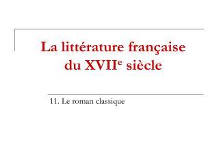 La littérature française du XVII e  siècle