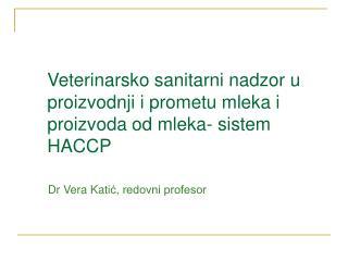 Dr Vera Kati ć, redovni profesor