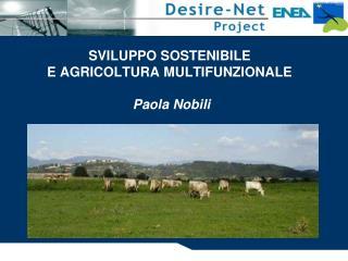 SVILUPPO SOSTENIBILE E AGRICOLTURA MULTIFUNZIONALE  Paola Nobili