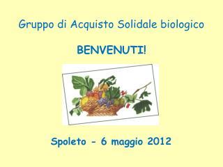 Gruppo di Acquisto Solidale biologico BENVENUTI!
