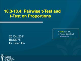 10.3-10.4: Pairwise t-Test and 	t-Test on Proportions