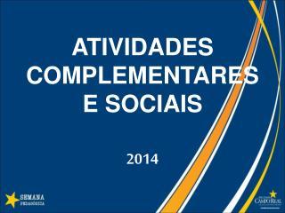 ATIVIDADES COMPLEMENTARES E SOCIAIS