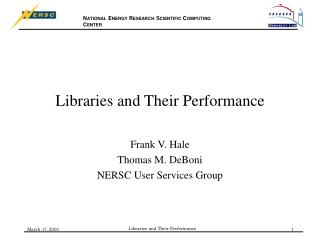Libraries and Their Performance