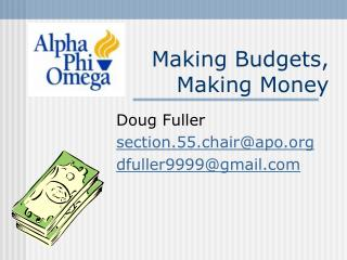Making Budgets, Making Money