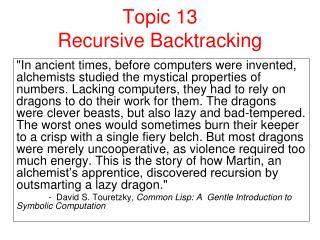 Topic 13  Recursive Backtracking