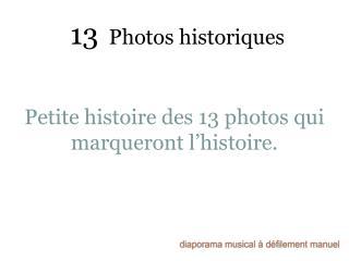 13  Photos historiques
