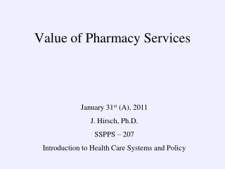 Value of Pharmacy Services