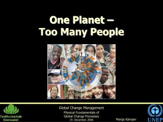 One Planet �  Too Many People