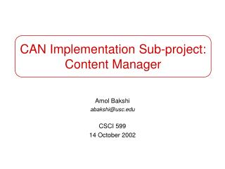 CAN Implementation Sub-project: Content Manager