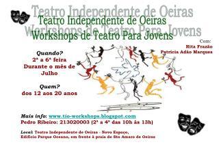 Teatro Independente de Oeiras Workshops de Teatro Para Jovens