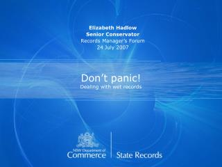 Don't panic!  Dealing with wet records