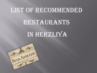 List of recommended restaurants  in Herzliya