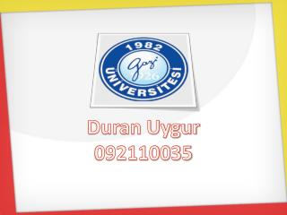 Duran Uygur 092110035