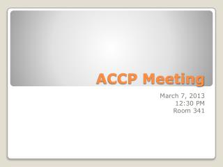 ACCP Meeting