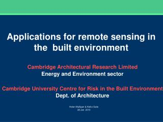 Applications for remote sensing in the  built environment