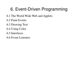 6. Event-Driven Programming